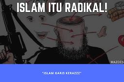 Islam Itu Radikal!