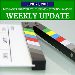 Weekly Update - June 23, 2018: Android Messages, YouTube Monetization, Video Updates