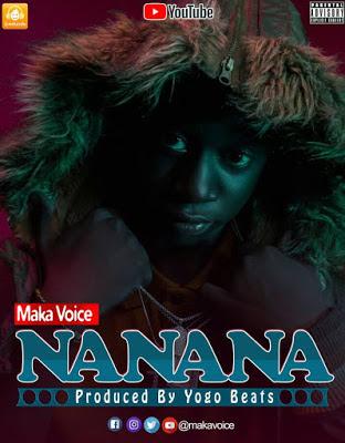 Maka Voice -  Nanana