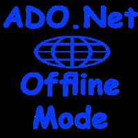 ADO.Net Offline Mode