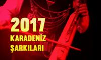 2017 Karadeniz Türküleri
