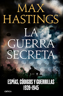 La guerra secreta - Max Hastings