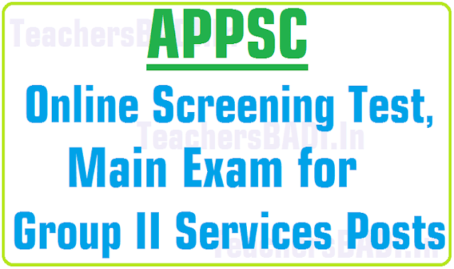 APPSC Online Screening Test, Main Exam for Group II Services