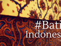 #BatikIndonesia Tidak Hanya Soal Tradisi, Tapi Juga Inovasi