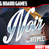 Chronicles of Crime: Noir Review