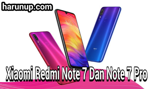 Spesifikasi Xiaomi Redmi Note 7 Dan Note 7 Pro Hp Murah Terbaru Dengan Kamera 48 MP