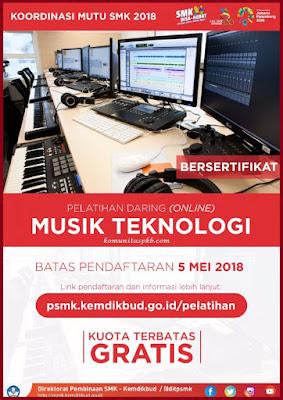 Pelatihan Daring (Online) Musik Teknologi untuk SMK - Direktorat Pembinaan SMK Tahun 2018