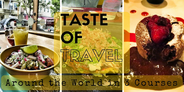 Taste of Travel - Around The World in Three Courses