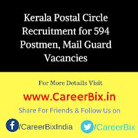 Kerala Postal Circle Recruitment for 594 Postmen, Mail Guard Vacancies