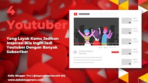 4 Youtuber Ini Layak Kamu Jadikan Inspirasi Bila Ingin Sukses Jadi Youtuber Dengan Banyak Subscriber