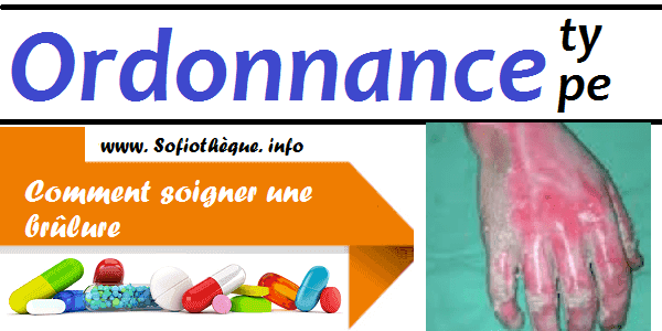 Ordonnance Type | Brûlures Cutanées