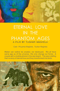 http://tusharwaghela.blogspot.in/search/label/Short%20film%20-%20Eternal%20love%20in%20the%20phantom%20ages