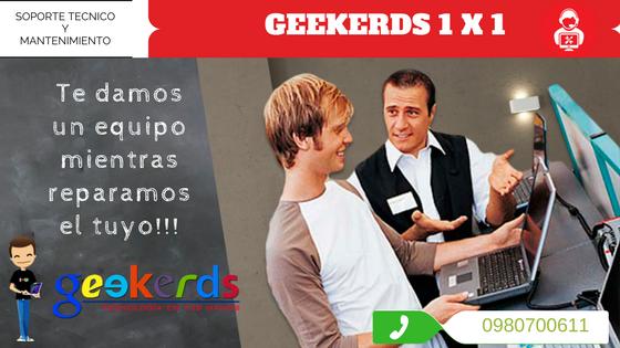 Soporte Técnico y Mantenimiento de computadores - Geekerds 1 x 1