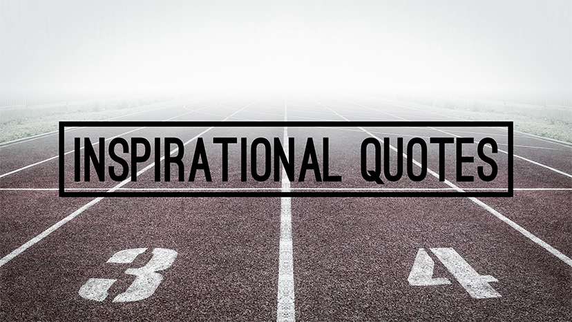 9 Inspirational Quotes