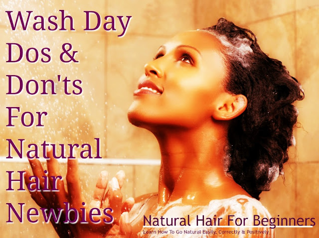 Wash Day Dos & Don'ts For Natural Hair Newbies