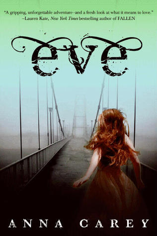 Review Eve By Anna Carey Dreaming In Books