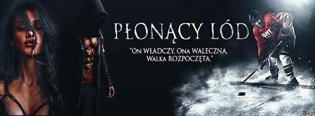 Patrycja Kuczyńska - Monika Rępalska - Płonący Lód - Wydawnictwo Novae Res - Recenzja