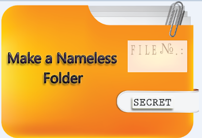 How To Make a Nameless Folder For Any Windows