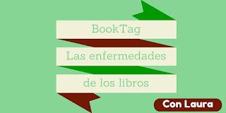 BookTag: Las enfermedades de los libros