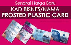 Harga Baru Kad Nama Frosted Plastic Card di MaiGraphicDesign