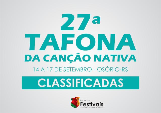 Confira as classificadas para a 27ª Tafona da Canção Nativa