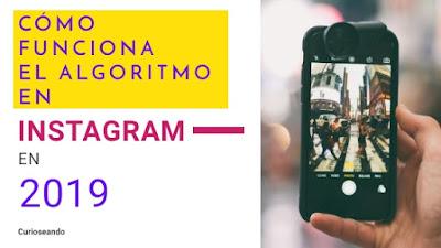 como-funciona-el-algoritmo-de-instagram-en-2019