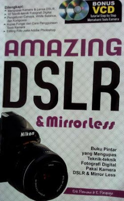 Buku Amazing DSLR and Mirrorless