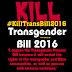 Transgender Persons Bill 2016 is not for Trans community. Raise your voice, spread the word.