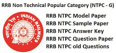 RRB NTPC Model Question Papers 2017 Answer Key