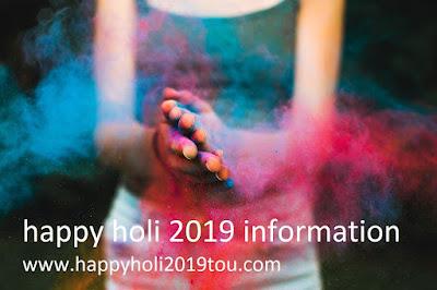 Happy Holi 2019 Festival information