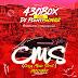 MIXTAPE: 430Box Ft DJ PlentySongz - Crazy Music Street (CMS) Mix