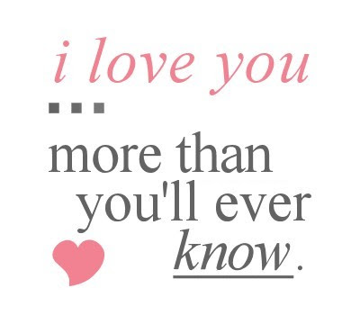 I Love You Sayings and Quotes ~ Best Quotes and Sayings