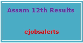 Assam 12th Results 2017