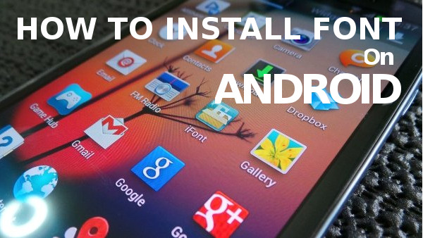 [Share][APP] Font Installer for LG G2 mini with APK