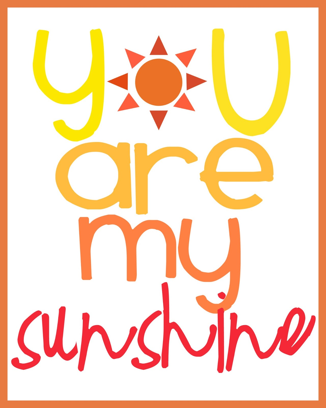 image regarding You Are My Sunshine Free Printable named Totally free Printable: By yourself are my solar / The Wallace Property