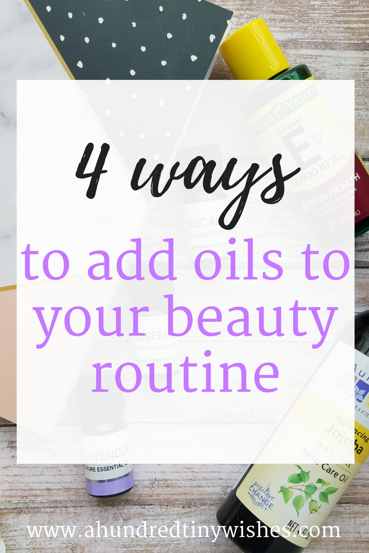 how to use oils in your beauty routine, natural beauty, cruelty free beauty