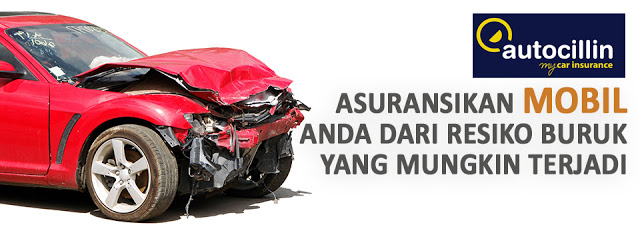 Fitur Asuransi Mobil Yang Akan Di Dapatkan Dari Autocillin