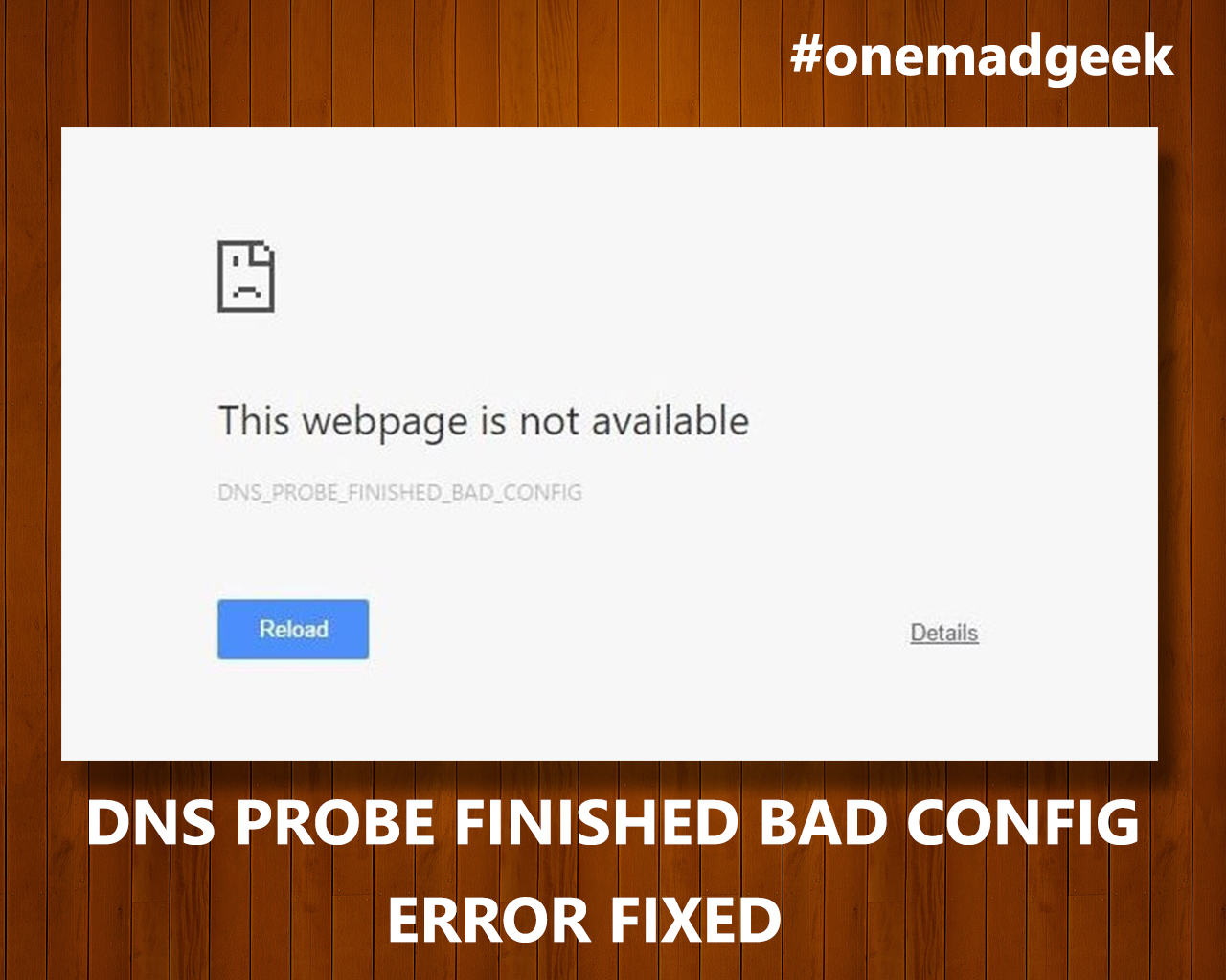 dns probe finished bad config chrome