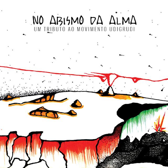 No Abismo da Alma - Um Tributo Ao Movimento Udigrudi (2016)