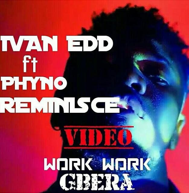 New Video: Ivan Edd ft Phyno & Reminisce