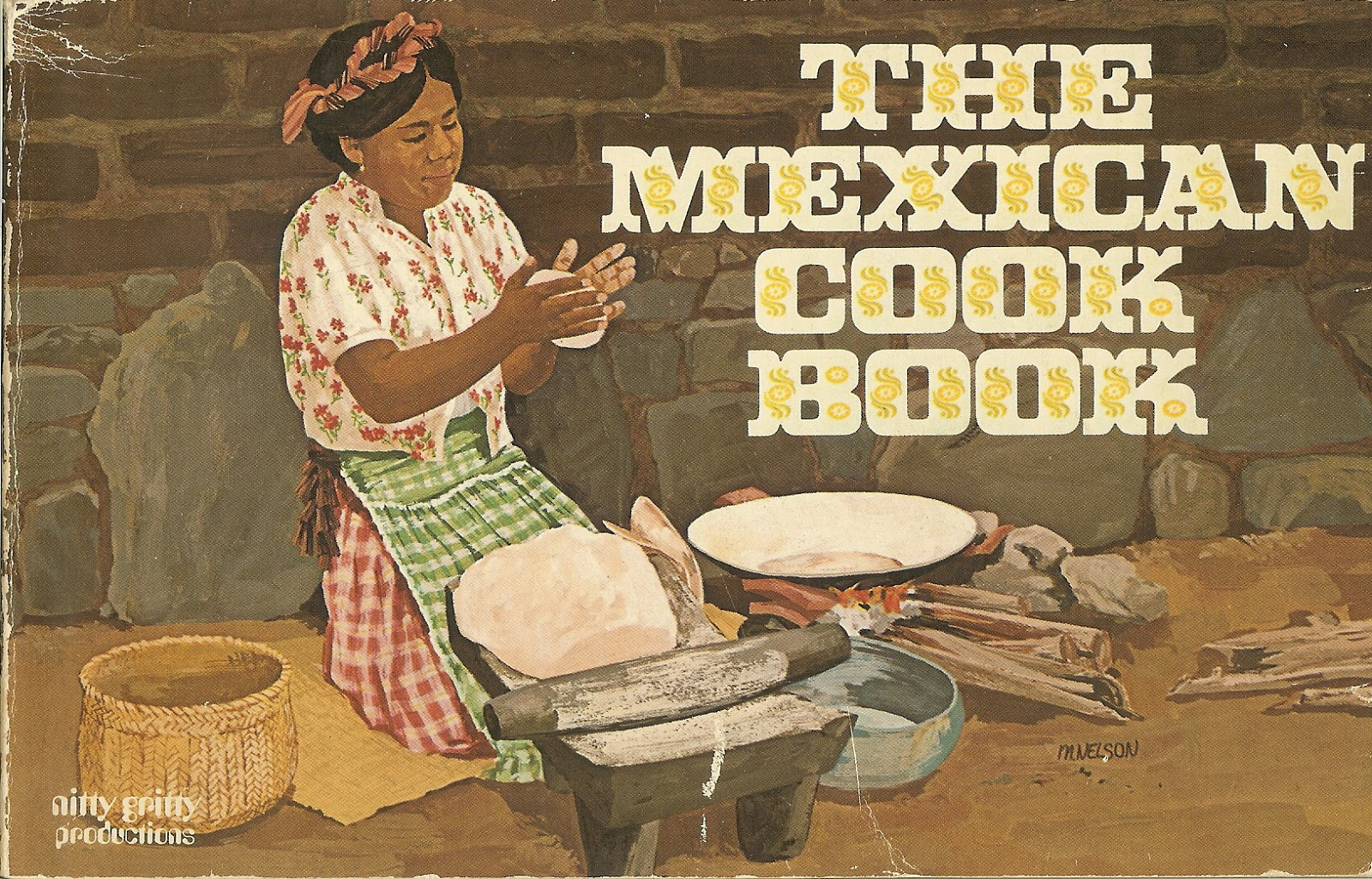 Robin Talks, Cooks and Travels: The Mexican Cook Book from