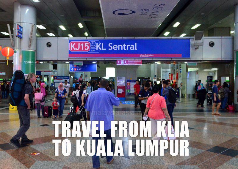 Travel from KLIA Airport to Kuala Lumpur