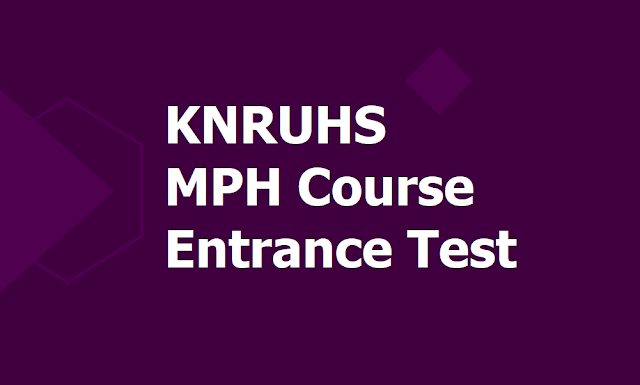 KNRUHS MPH Course Entrance Test 2019 for Master of Public Health Admissions