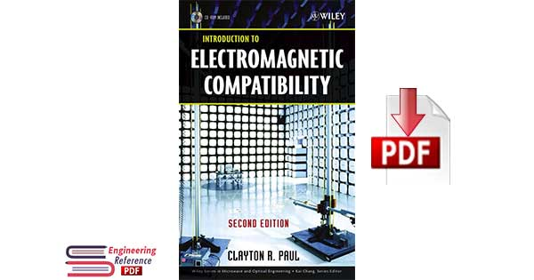 Introduction to Electromagnetic Compatibility Second Edition by  CLAYTON R. PAUL