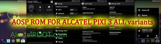 fast and smooth rom aosp for alcatel one touch pixi 3 4009 4013 4027