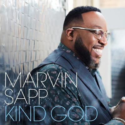 Marvin Sapp – Kind God
