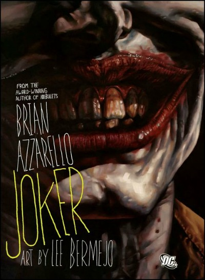 Joker, by Brian Azzarello
