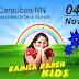 Hoje tem Kamila Káren Kids em Caraúbas