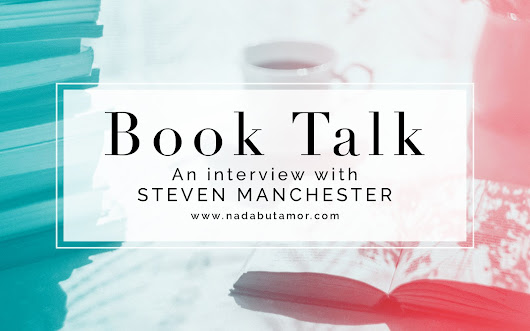 Book Talk: An Interview with Steven Manchester