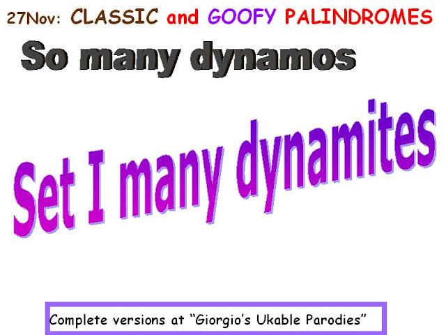 CLASSIC: So many dynamos.  GOOFY: Set I many dynamites.